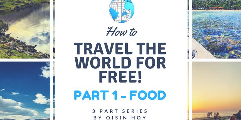 travel the world for free part 1 food oisín hoy
